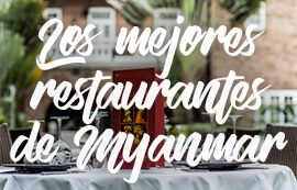 los-mejores-restaurantes-de-myanmar